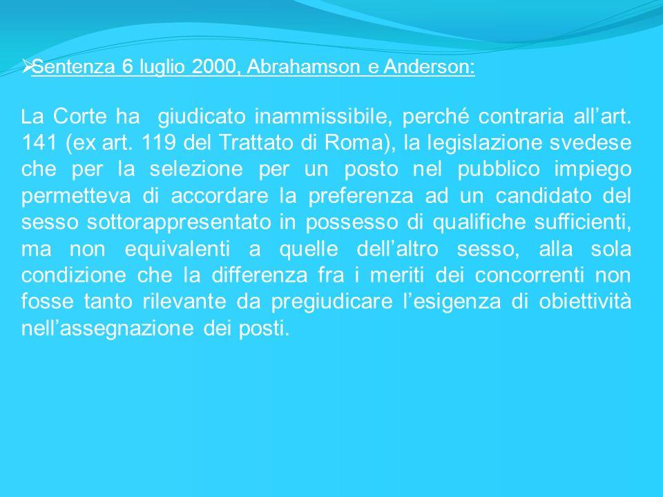 Sentenza 6 luglio 2000, Abrahamson e Anderson:
