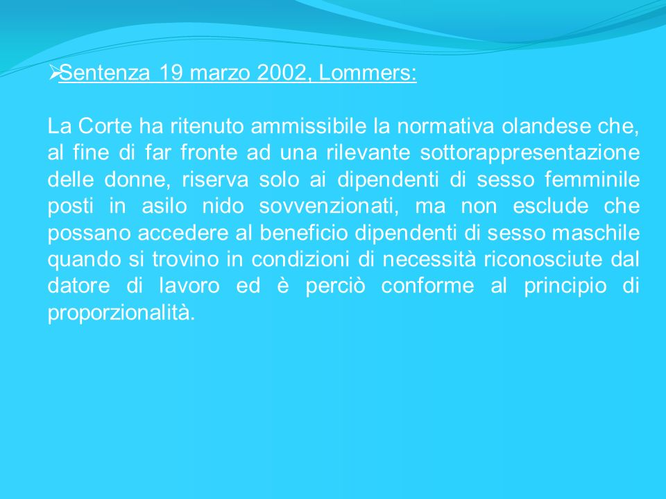 Sentenza 19 marzo 2002, Lommers:
