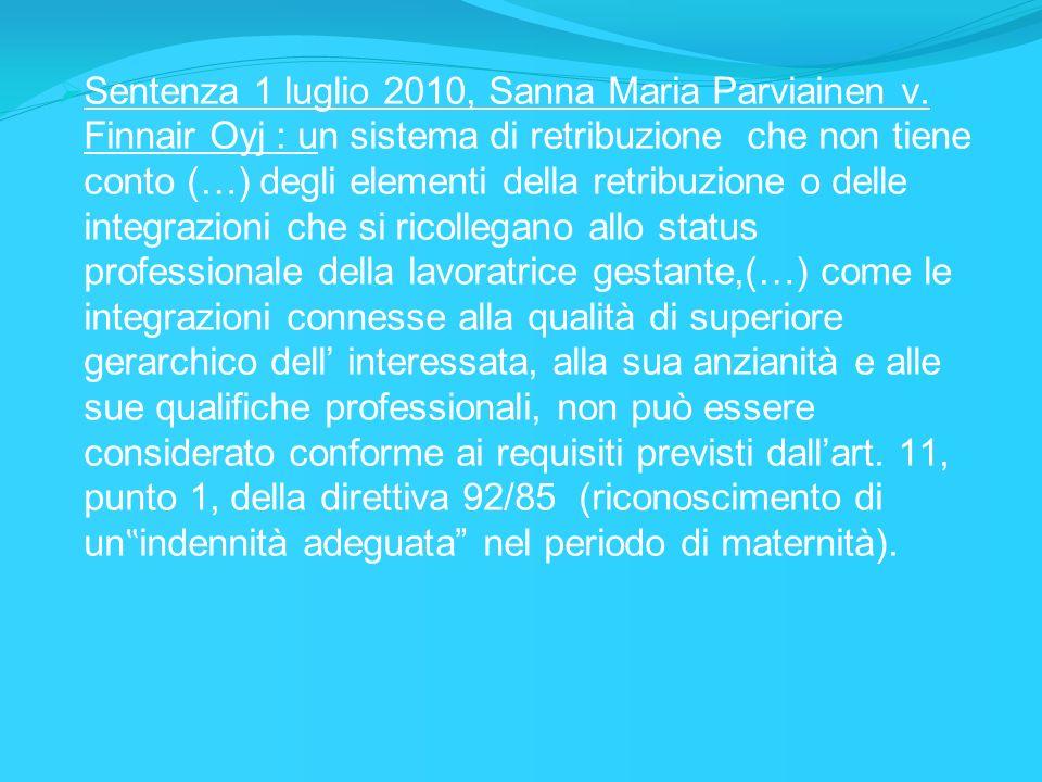 Sentenza 1 luglio 2010, Sanna Maria Parviainen v