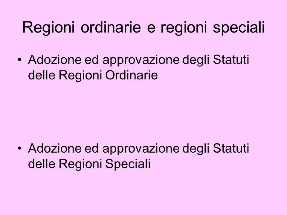 Regioni ordinarie e regioni speciali