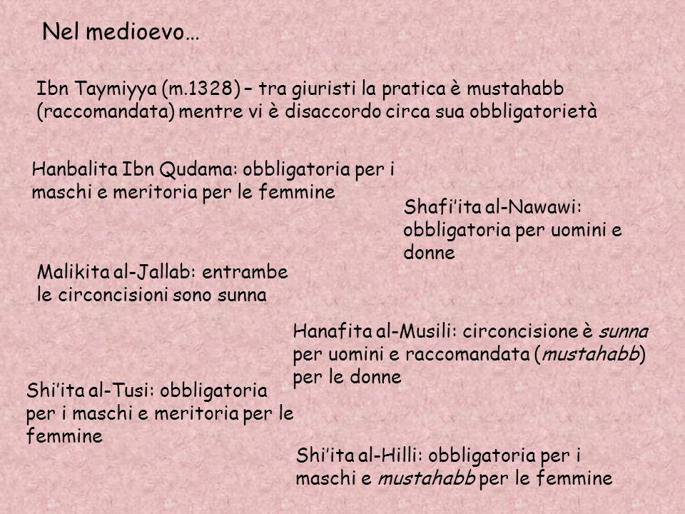 Nel medioevo…Ibn Taymiyya (m.1328) – tra giuristi la pratica è mustahabb (raccomandata) mentre vi è disaccordo circa sua obbligatorietà.
