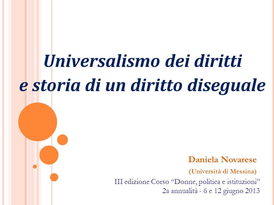 Universalismo dei diritti e storia di un diritto diseguale