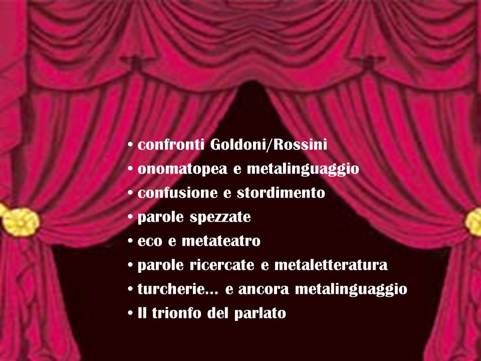 confronti Goldoni/Rossini