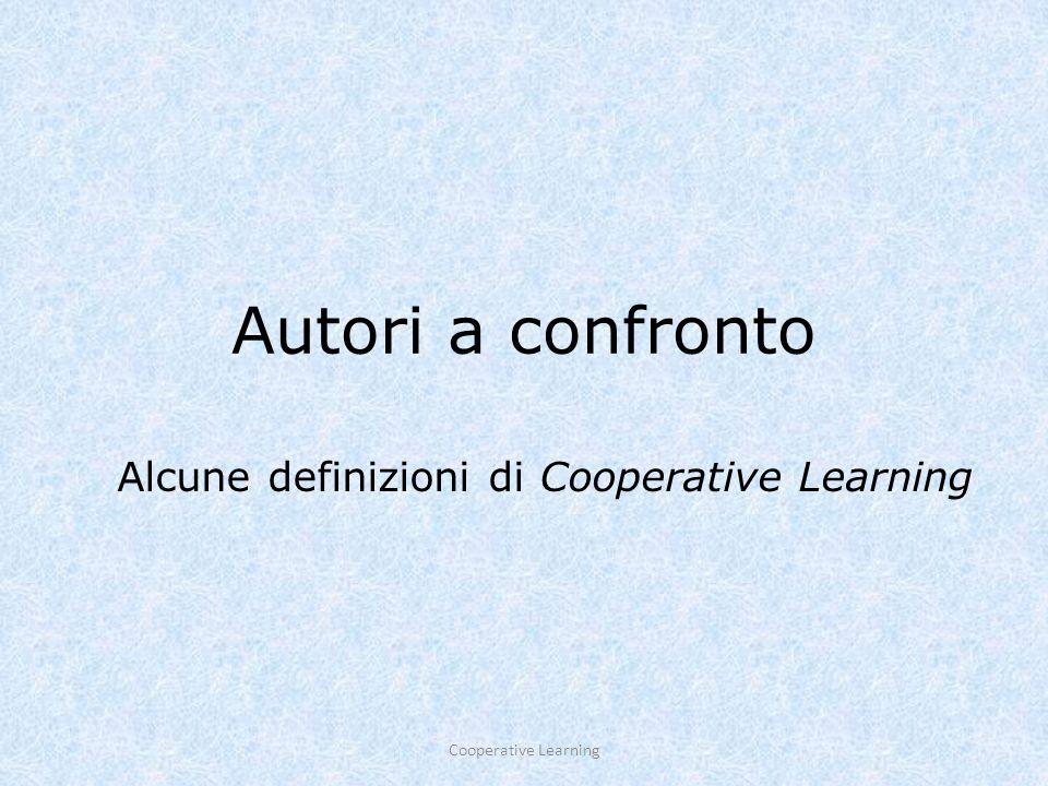Alcune definizioni di Cooperative Learning