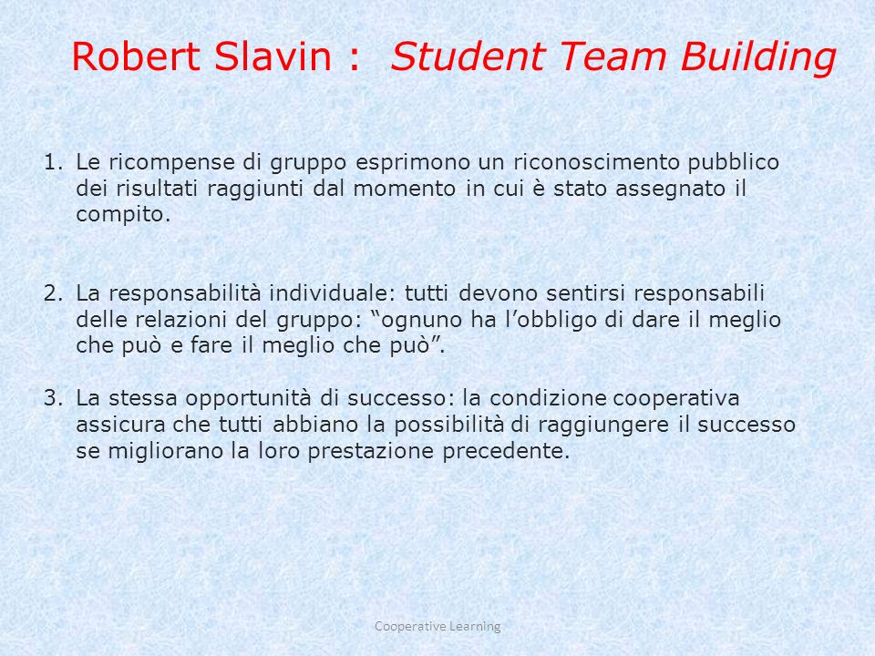 Robert Slavin : Student Team Building