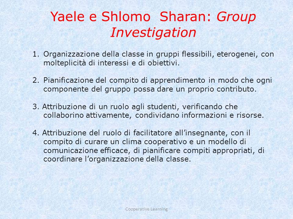 Yaele e Shlomo Sharan: Group Investigation