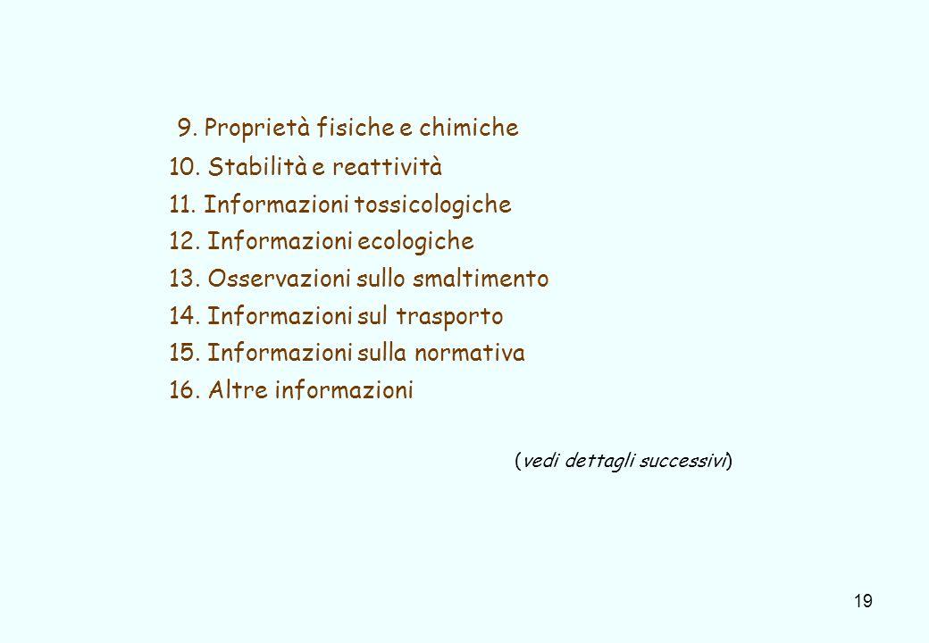9. Proprietà fisiche e chimiche