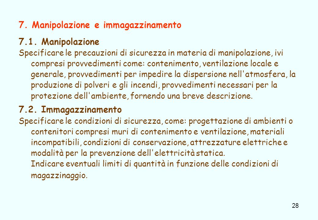 7. Manipolazione e immagazzinamento 7.1. Manipolazione