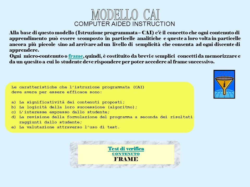 MODELLO CAI COMPUTER AIDED INSTRUCTION FRAME