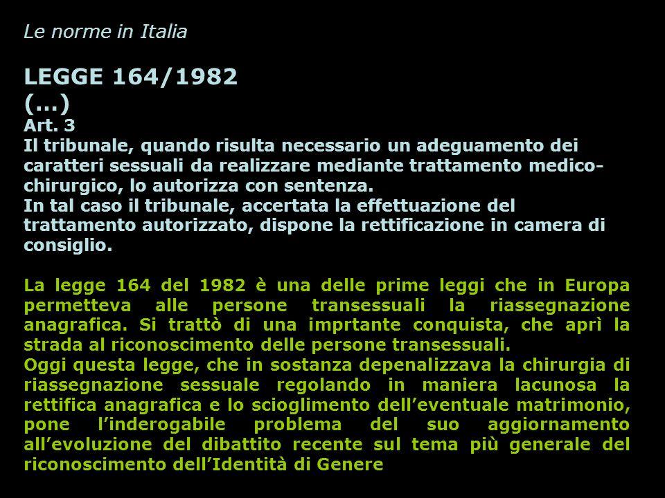 LEGGE 164/1982 (…) Le norme in Italia Art. 3