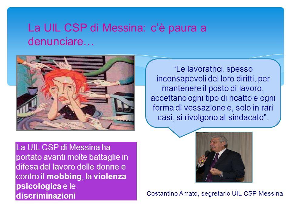 La UIL CSP di Messina: c'è paura a denunciare…