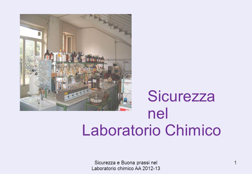 Sicurezza e Buona prassi nel Laboratorio chimico AA 2012-13