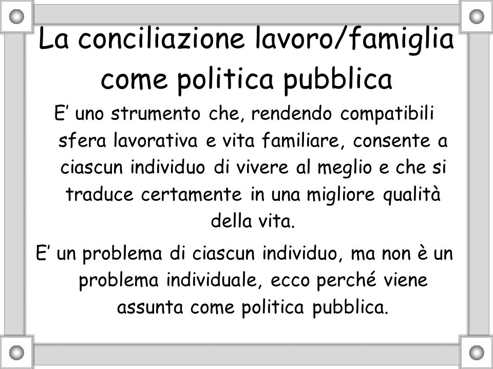 La conciliazione lavoro/famiglia come politica pubblica