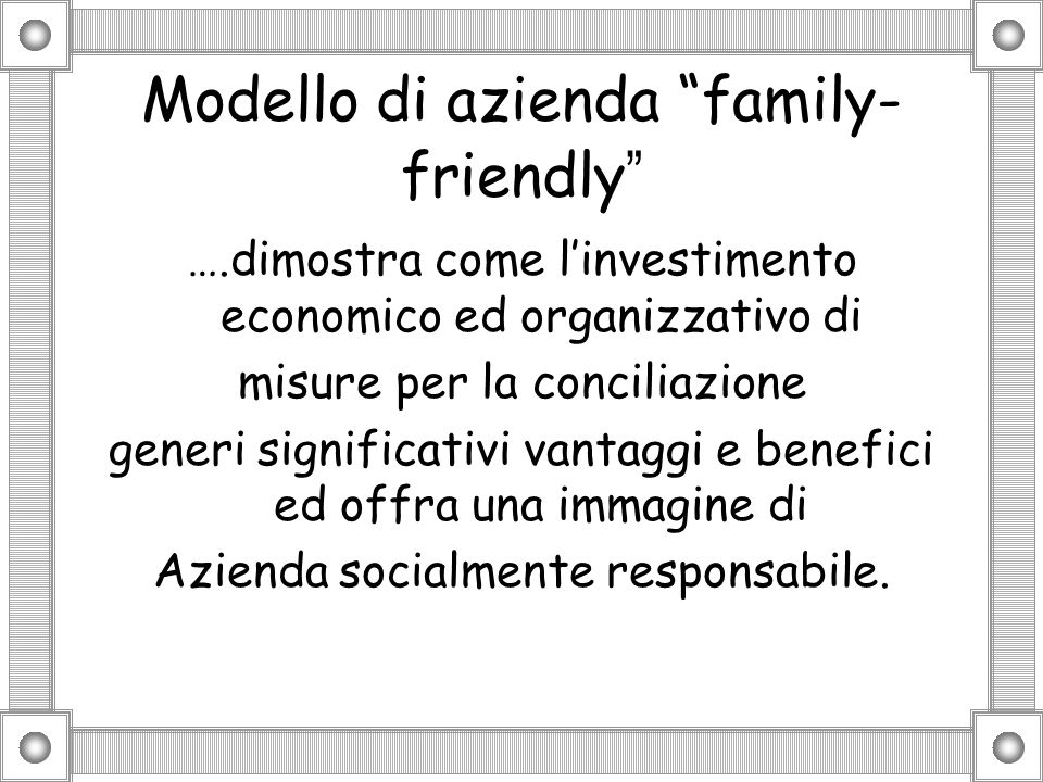 Modello di azienda family-friendly