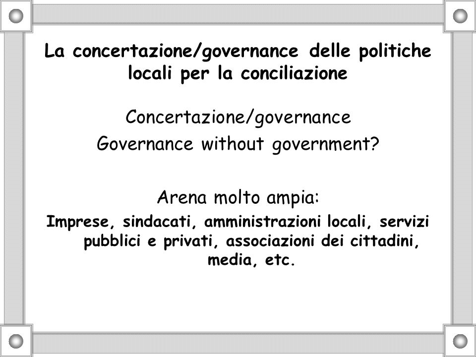 Concertazione/governance Governance without government