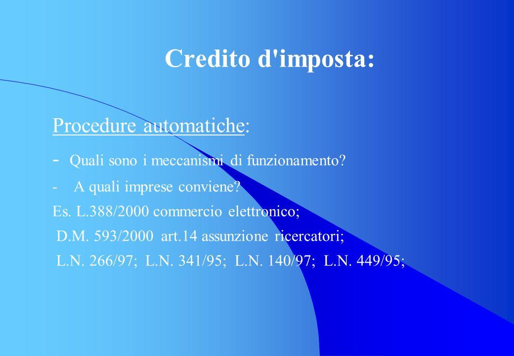 Credito d imposta: Procedure automatiche: