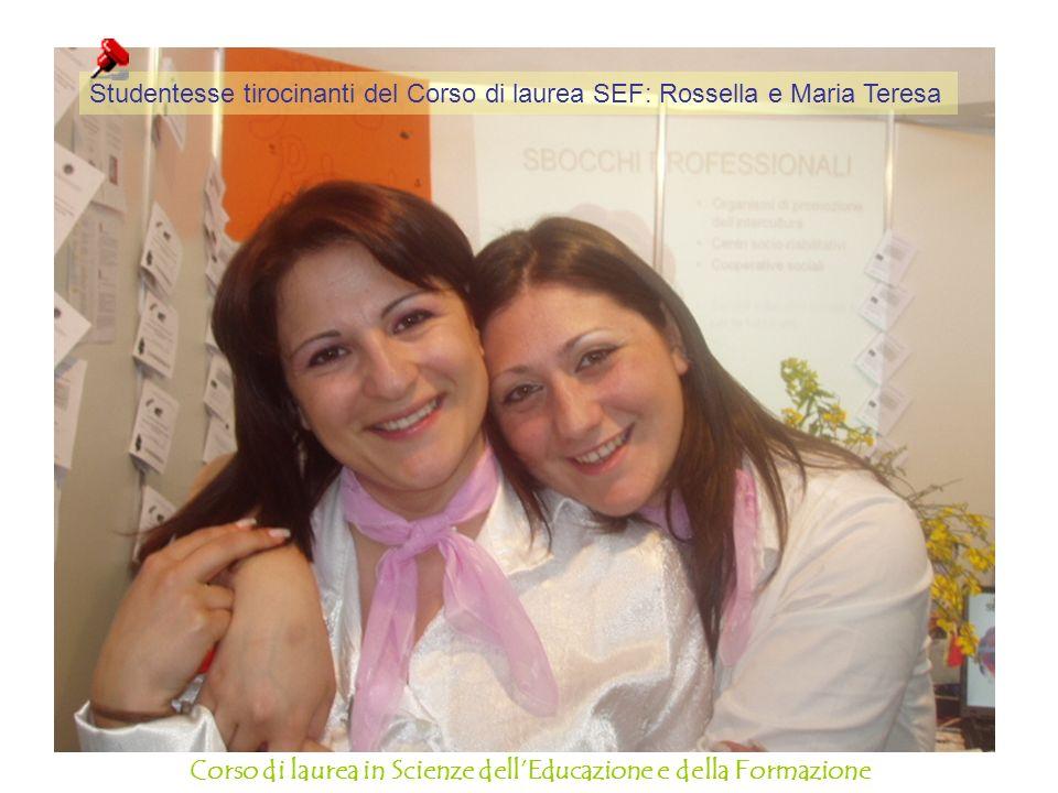 Studentesse tirocinanti del Corso di laurea SEF: Rossella e Maria Teresa