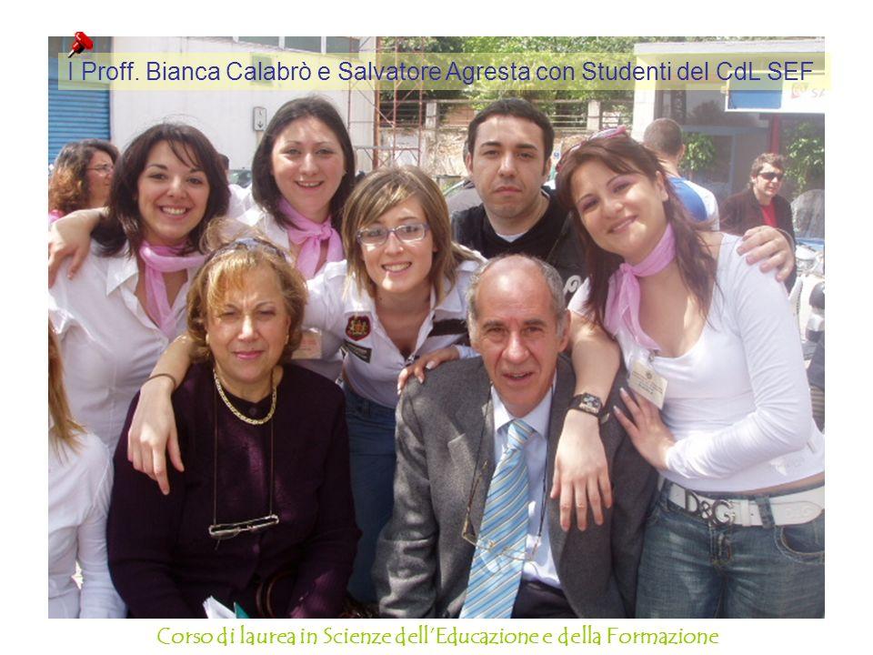 I Proff. Bianca Calabrò e Salvatore Agresta con Studenti del CdL SEF