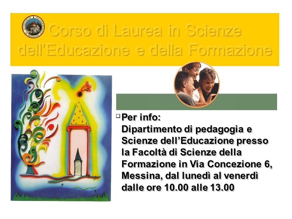 Corso di Laurea in Scienze dell'Educazione e della Formazione