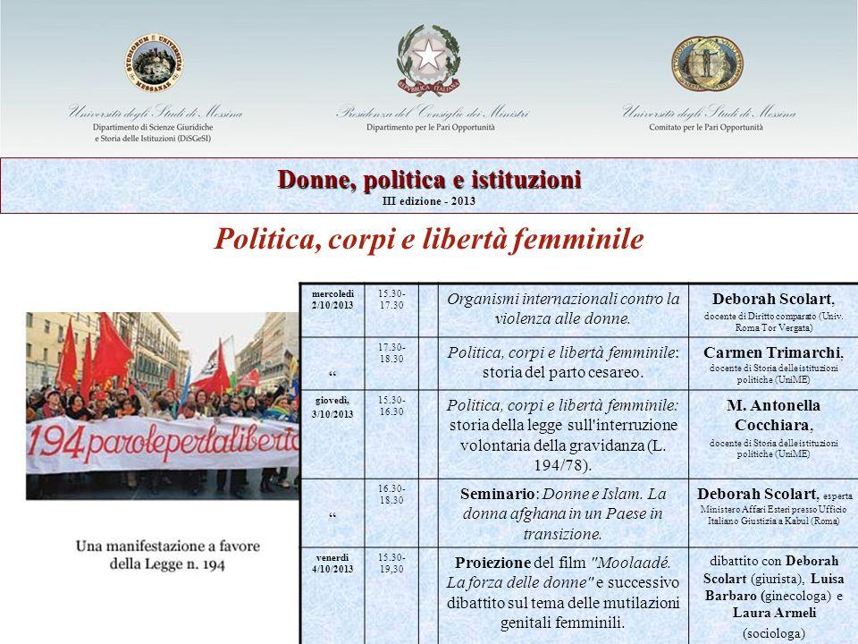 Donne, politica e istituzioni Politica, corpi e libertà femminile
