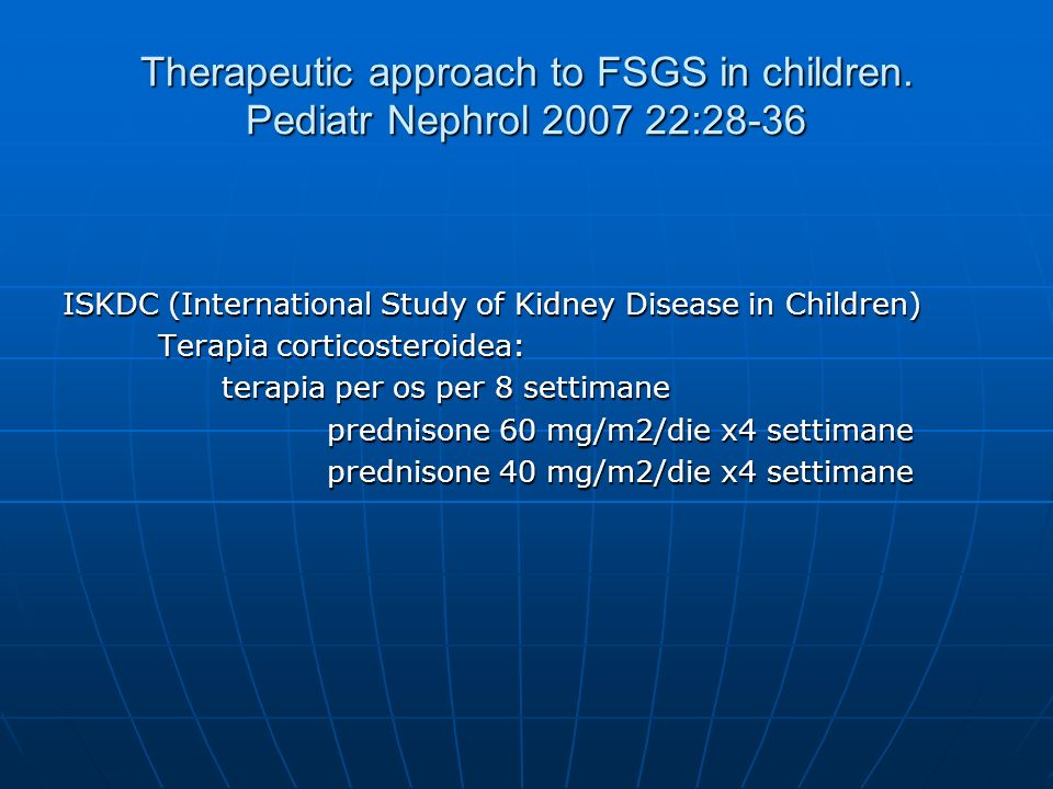 Therapeutic approach to FSGS in children. Pediatr Nephrol 2007 22:28-36