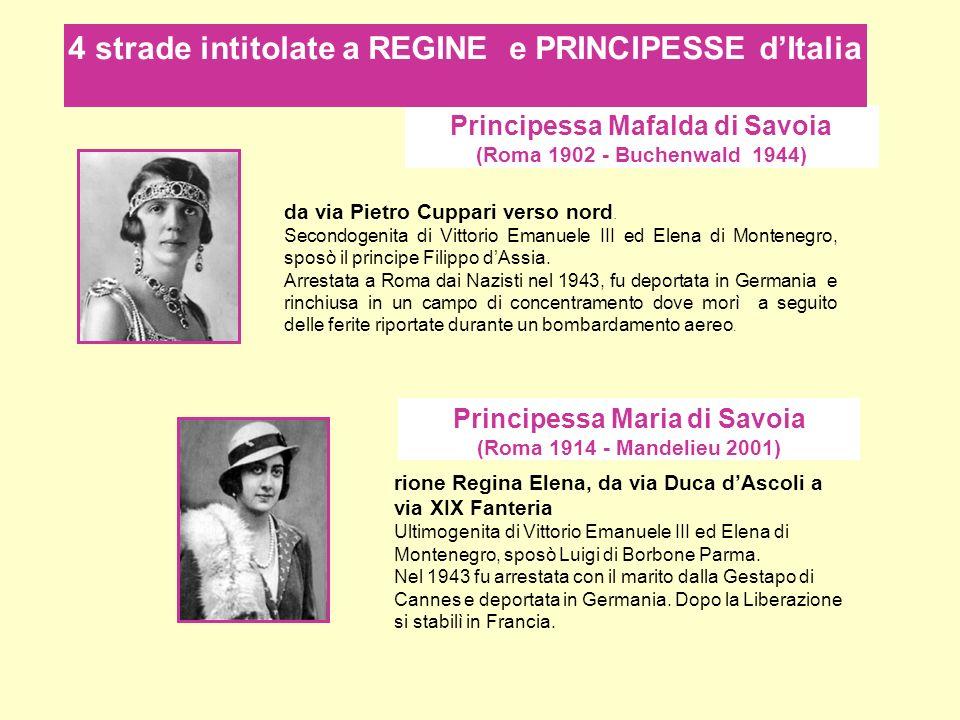4 strade intitolate a REGINE e PRINCIPESSE d'Italia