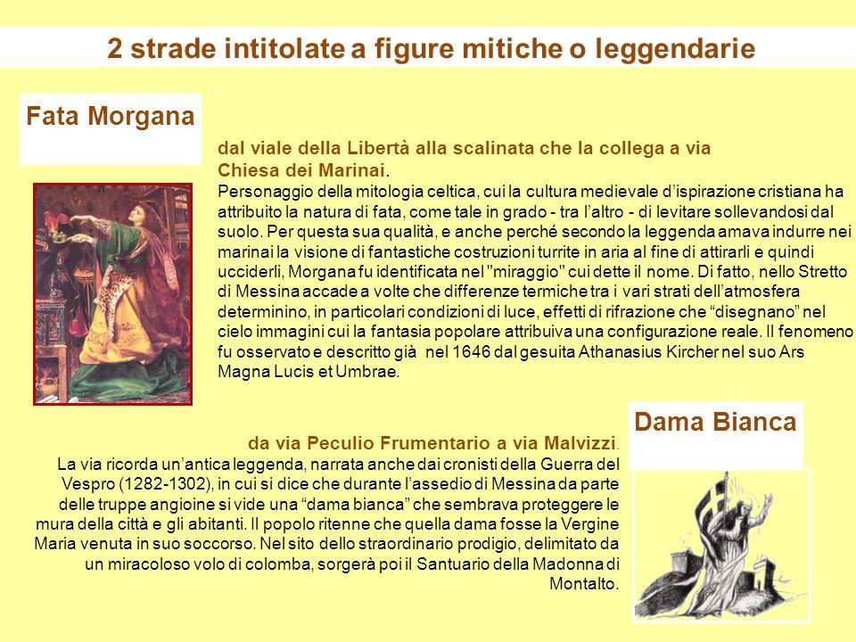 2 strade intitolate a figure mitiche o leggendarie