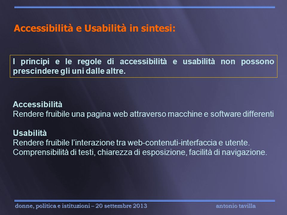 Accessibilità e Usabilità in sintesi: