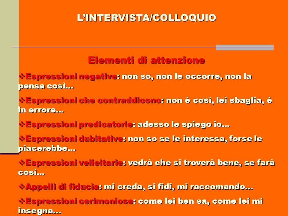 L'INTERVISTA/COLLOQUIO Elementi di attenzione