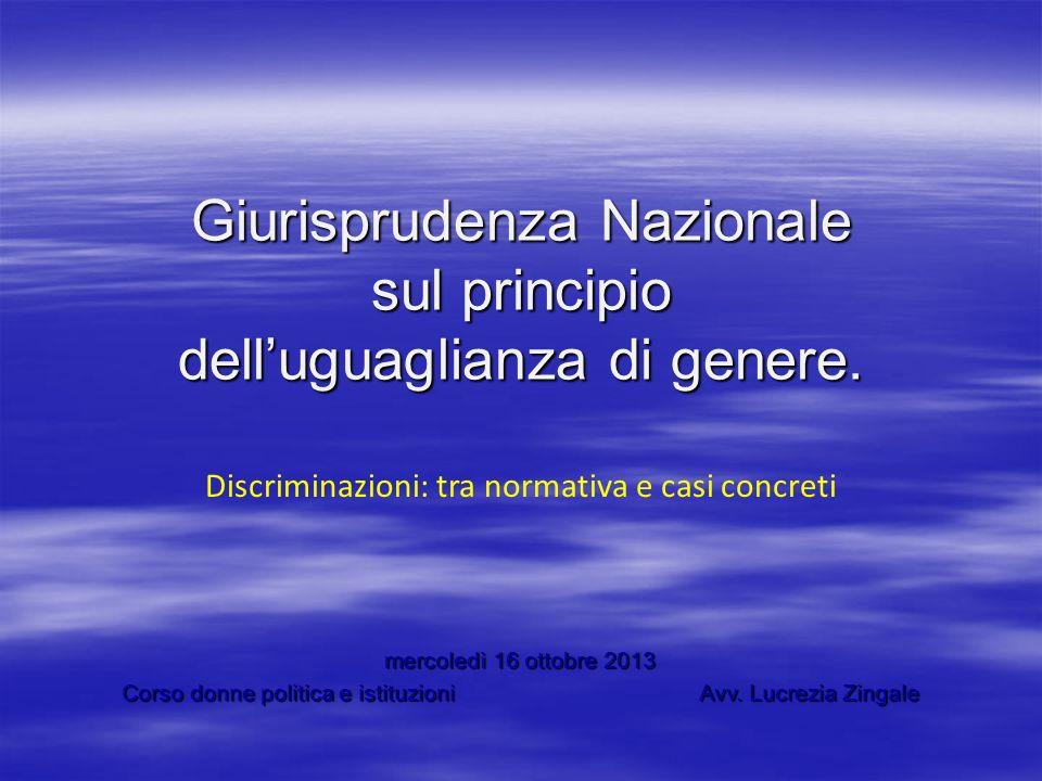 Giurisprudenza Nazionale sul principio dell'uguaglianza di genere.