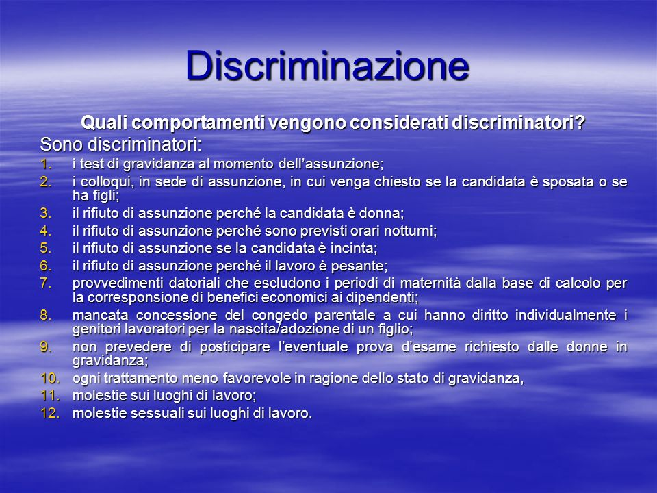Quali comportamenti vengono considerati discriminatori