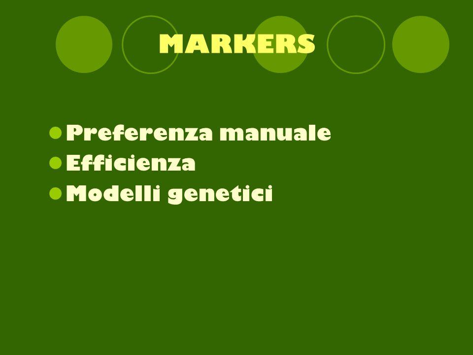 MARKERS Preferenza manuale Efficienza Modelli genetici