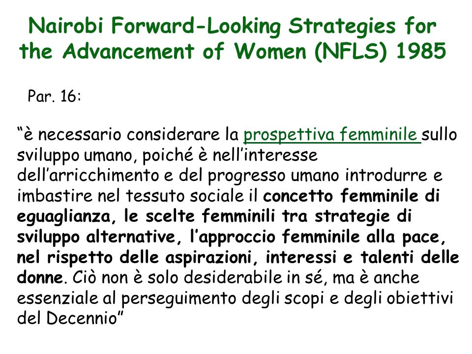 Nairobi Forward-Looking Strategies for the Advancement of Women (NFLS) 1985