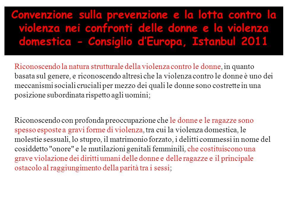 Convenzione sulla prevenzione e la lotta contro la violenza nei confronti delle donne e la violenza domestica - Consiglio d'Europa, Istanbul 2011