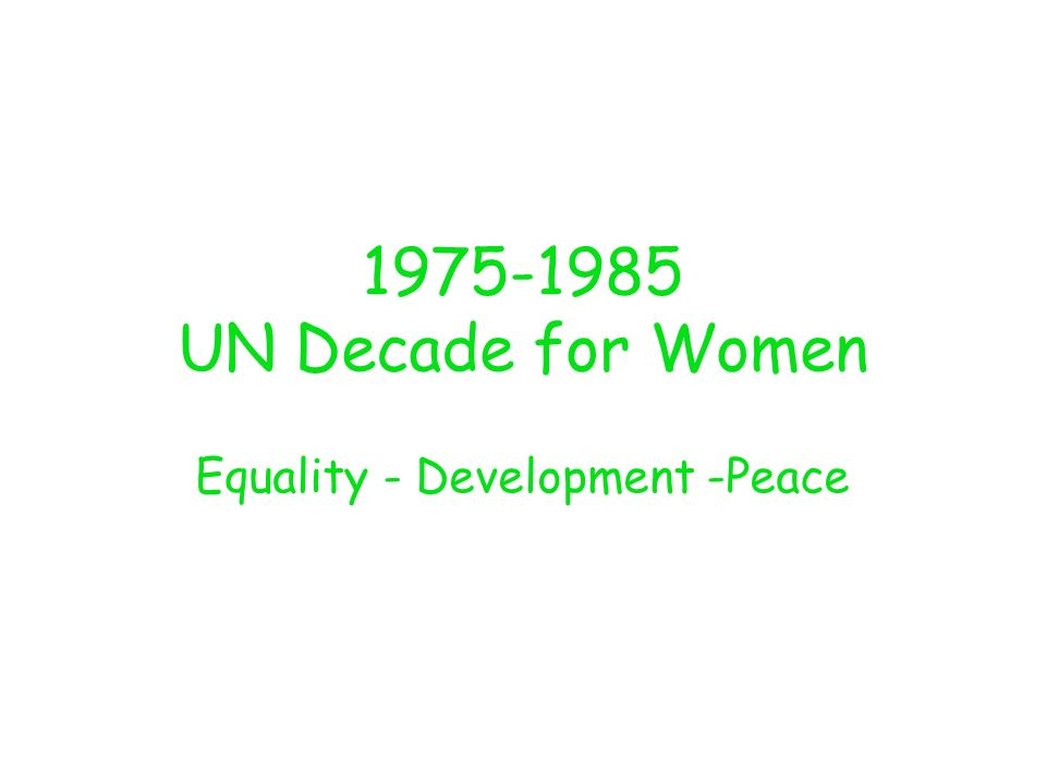 Equality - Development -Peace