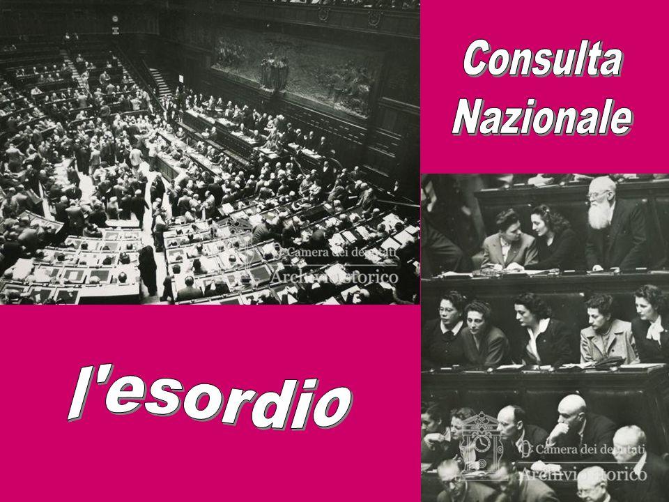 Consulta Nazionale l esordio