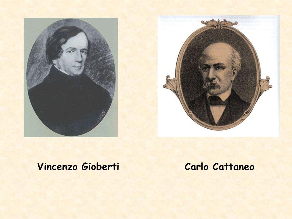 Vincenzo Gioberti Carlo Cattaneo