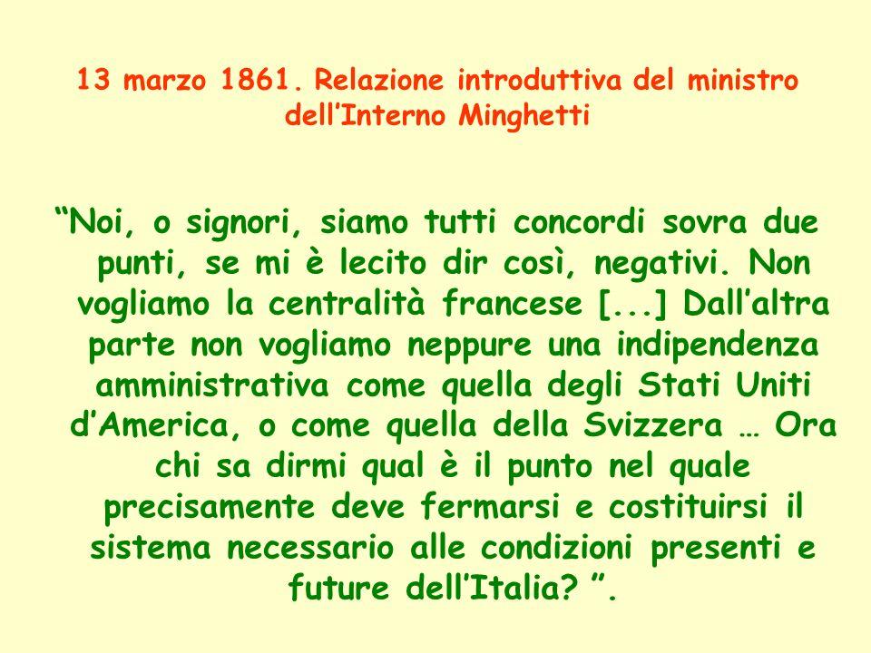 13 marzo 1861. Relazione introduttiva del ministro dell'Interno Minghetti