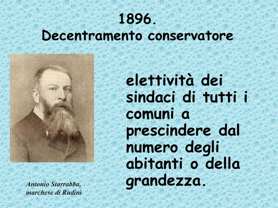 1896. Decentramento conservatore