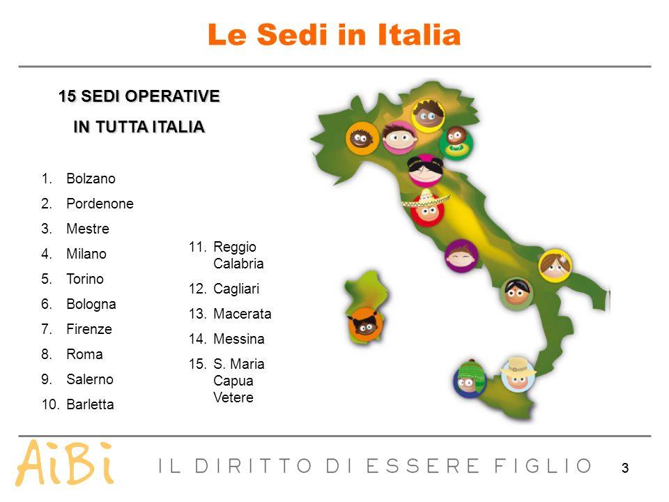 Le Sedi in Italia 15 SEDI OPERATIVE IN TUTTA ITALIA Bolzano Pordenone