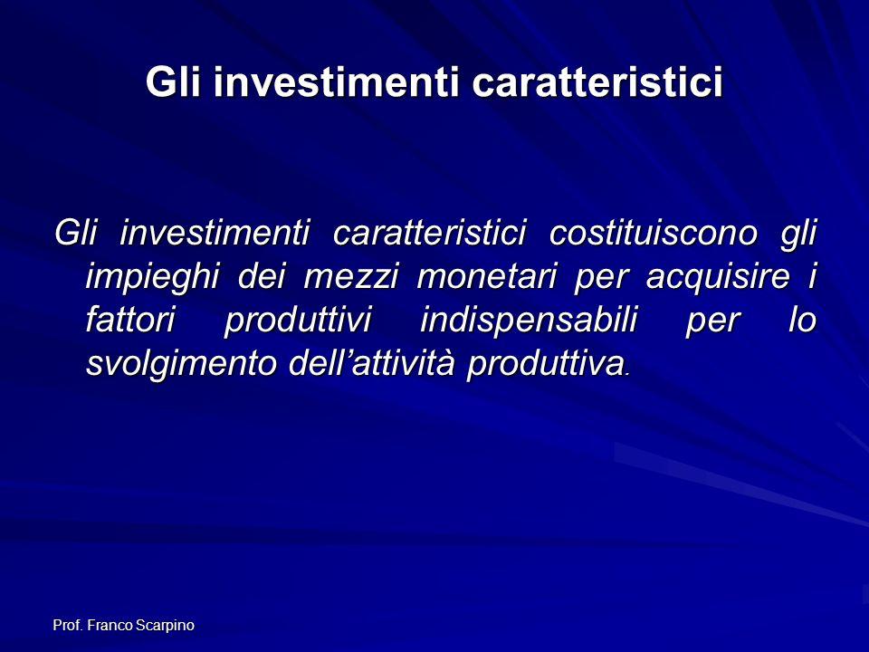 Gli investimenti caratteristici