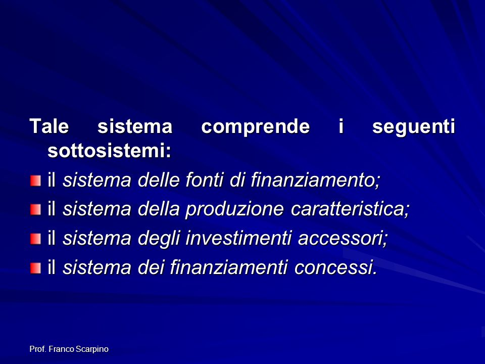 Tale sistema comprende i seguenti sottosistemi: