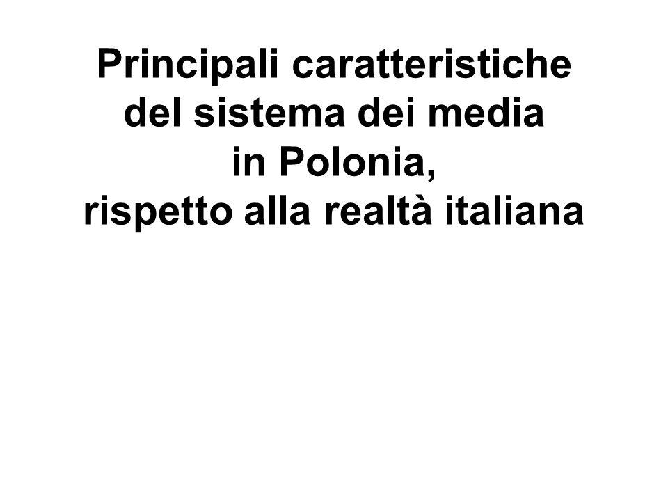 Principali caratteristiche del sistema dei media in Polonia, rispetto alla realtà italiana