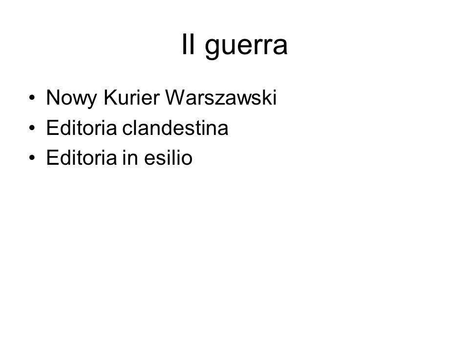 II guerra Nowy Kurier Warszawski Editoria clandestina