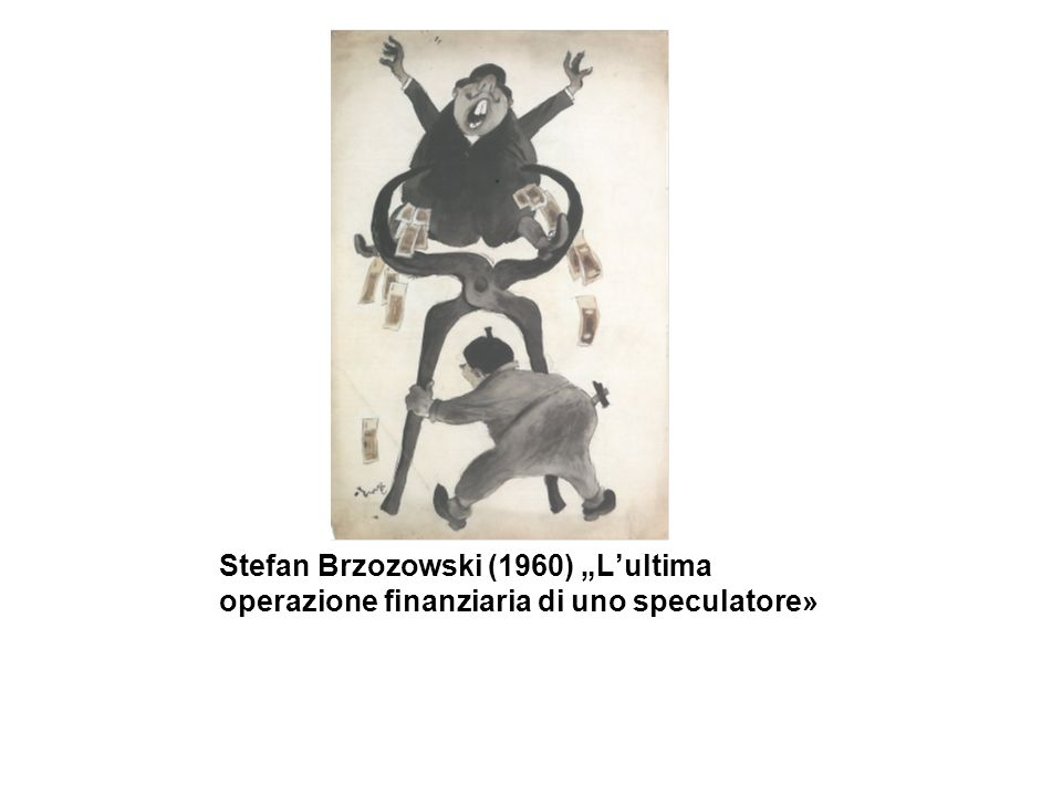 """Stefan Brzozowski (1960) """"L'ultima operazione finanziaria di uno speculatore»"""