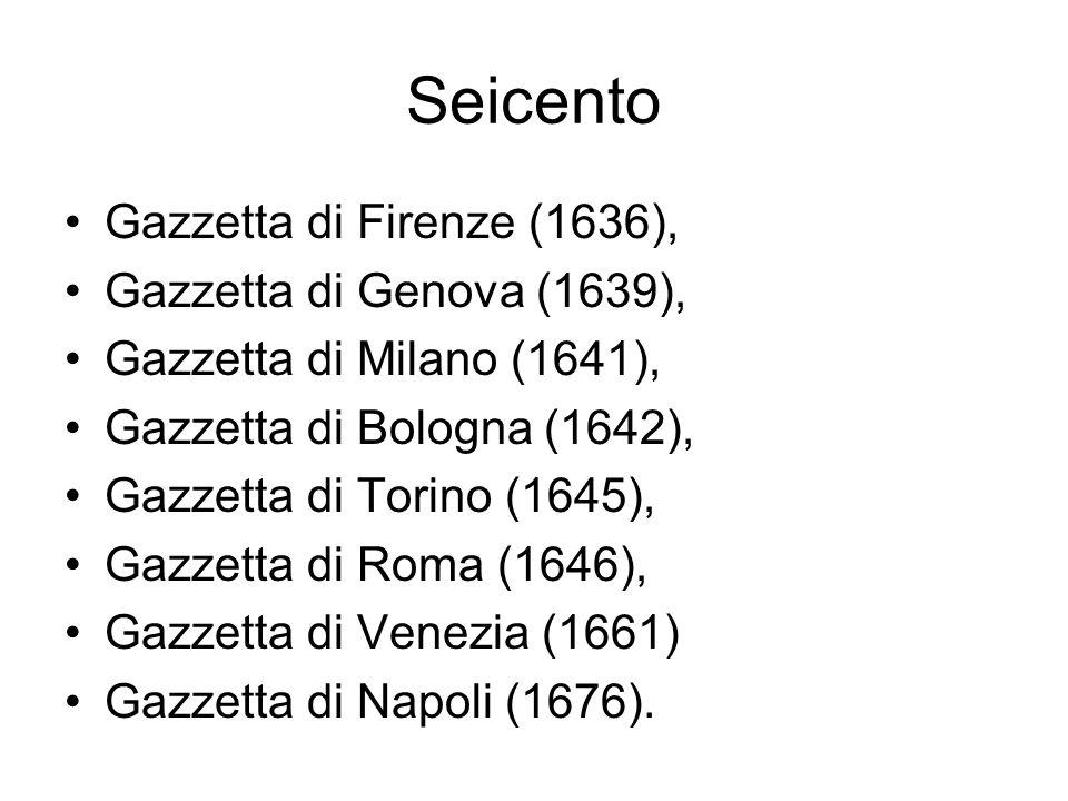 Seicento Gazzetta di Firenze (1636), Gazzetta di Genova (1639),