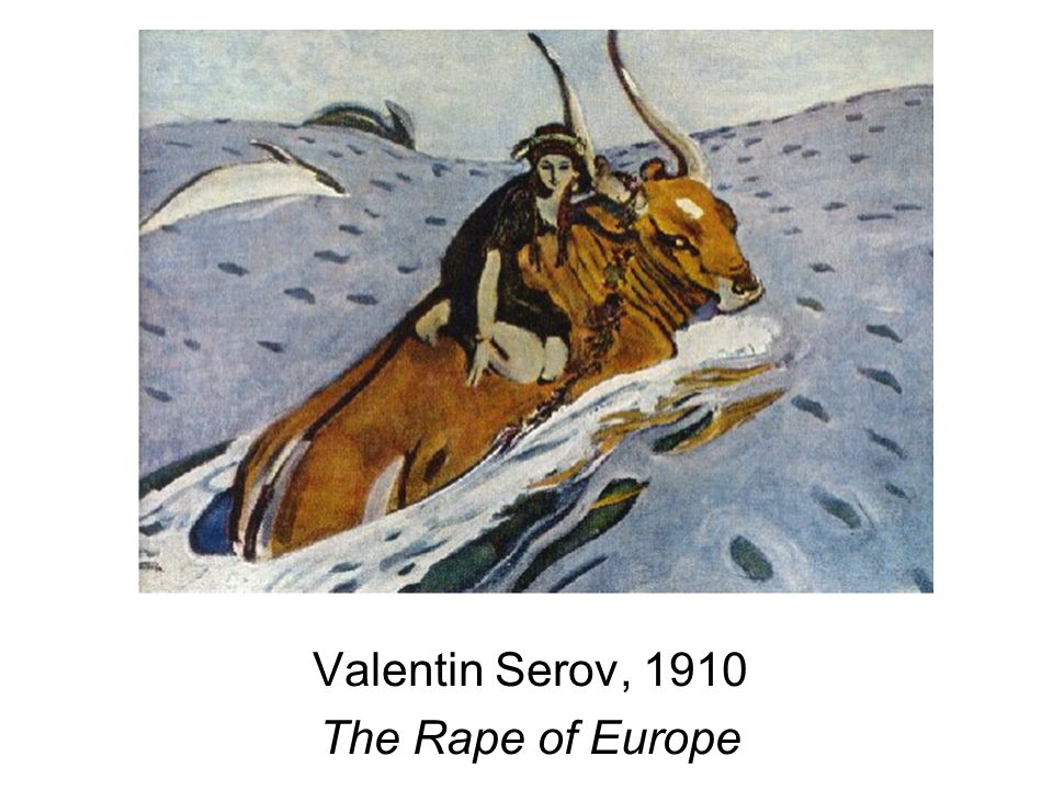 Valentin Serov, 1910 The Rape of Europe