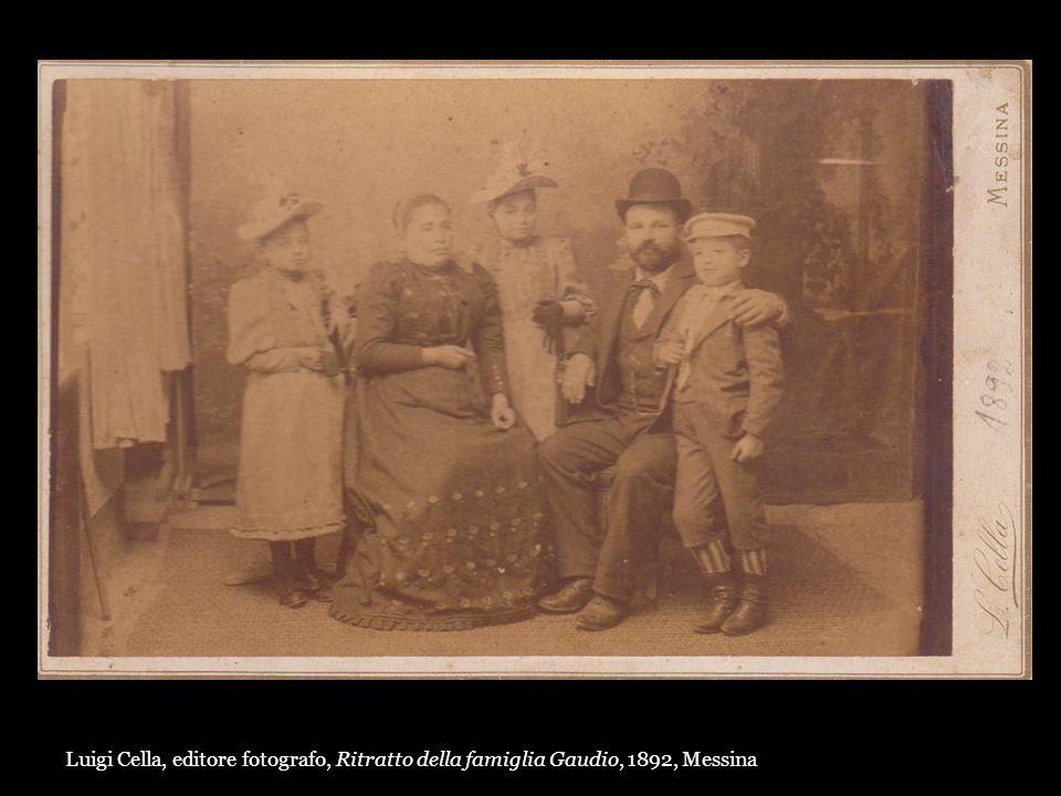 Luigi Cella, editore fotografo, Ritratto della famiglia Gaudio, 1892, Messina