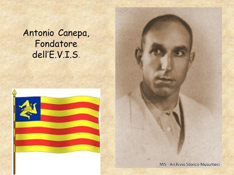 Antonio Canepa, Fondatore dell'E.V.I.S.