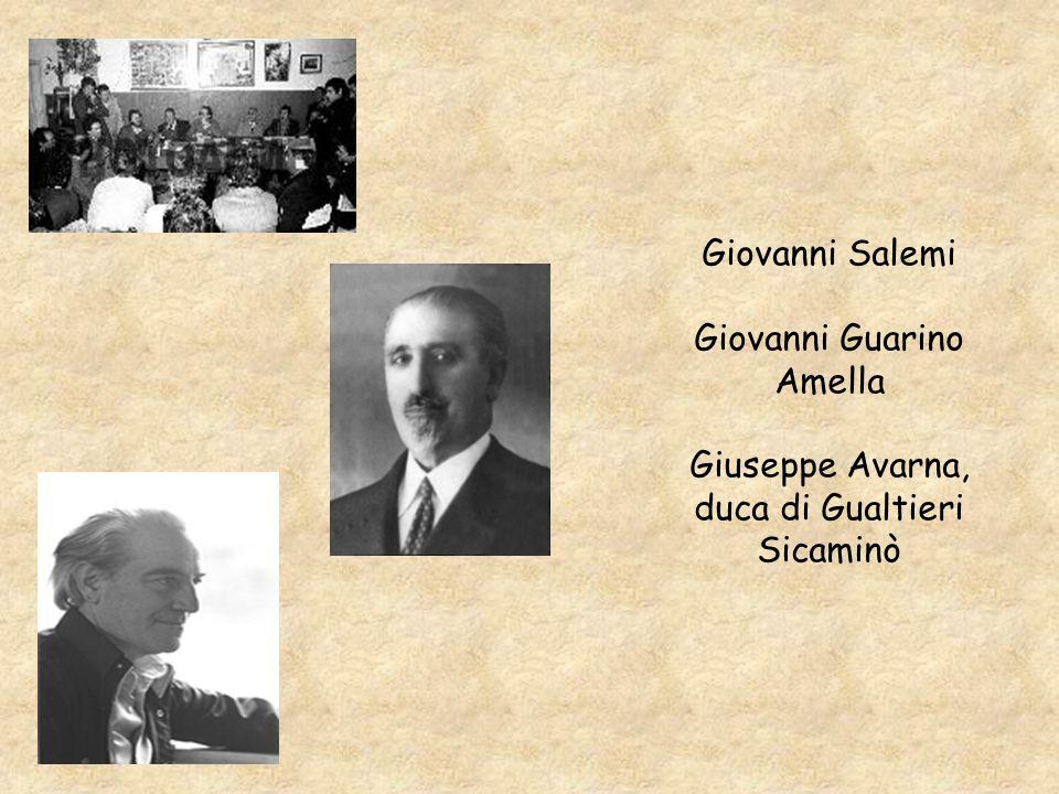 Giovanni Salemi Giovanni Guarino Amella Giuseppe Avarna, duca di Gualtieri Sicaminò
